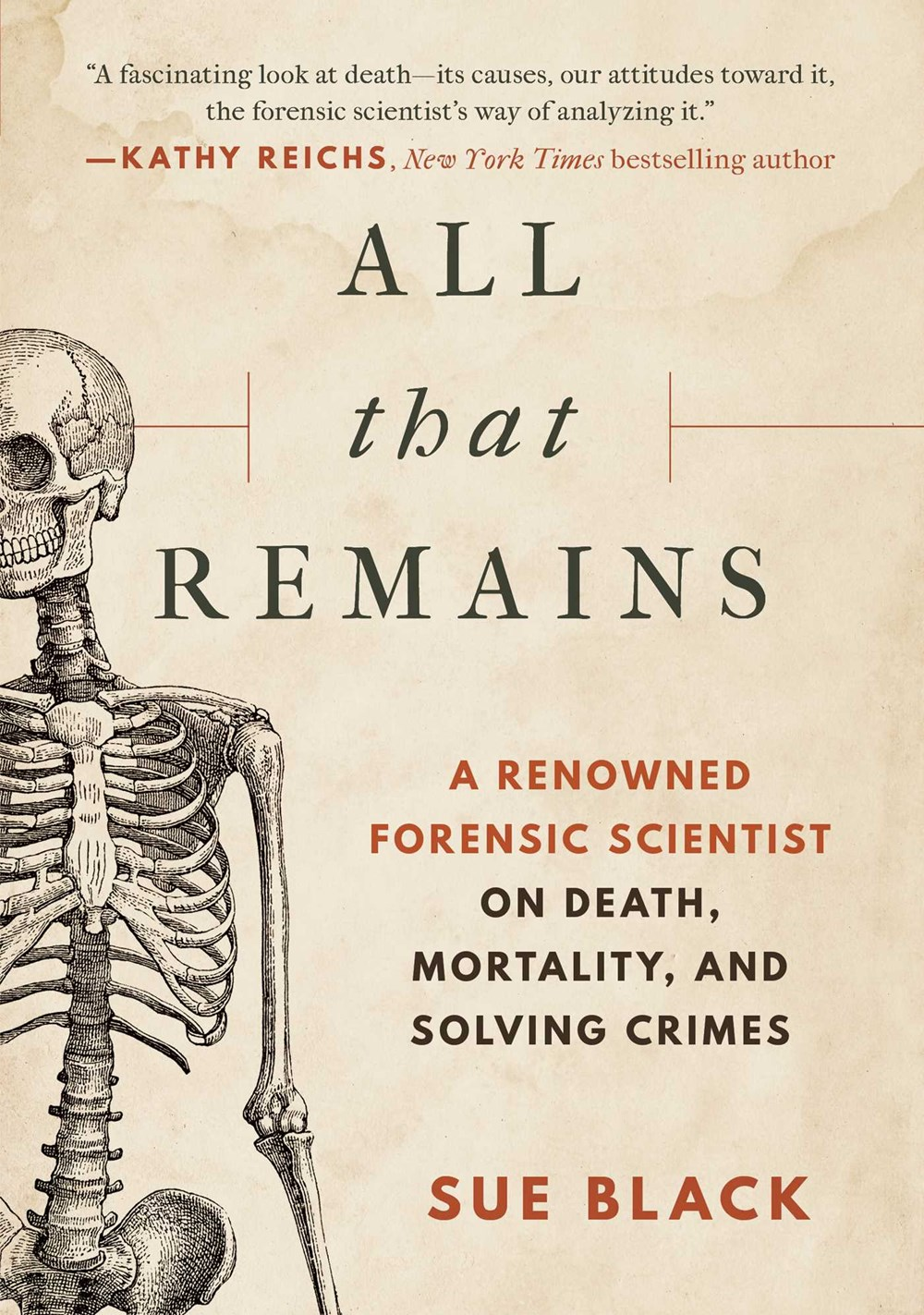 A Forensic Anthropologist On Her Life S Work In Death What S Nonfiction